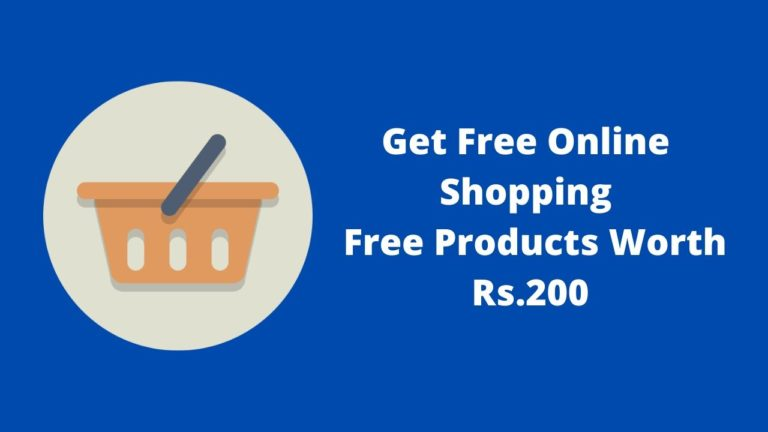 Get Free Online Shopping | Free Products Worth Rs.200
