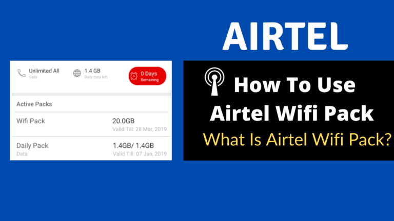 How To Use Airtel Wifi Pack - What Is Airtel Wifi Pack