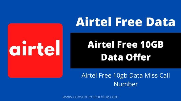 Airtel Free Data 10GB Data Offer