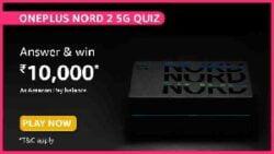 Amazon OnePlus Nord 2 5G Quiz Answer