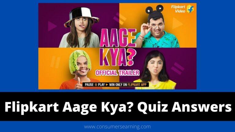 Flipkart Aage Kya Quiz Answers Today