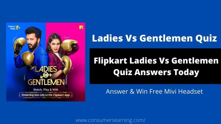 Flipkart Ladies Vs Gentlemen Quiz Answers
