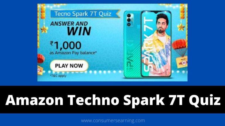 Amazon Techno Spark 7T Quiz Answers Today