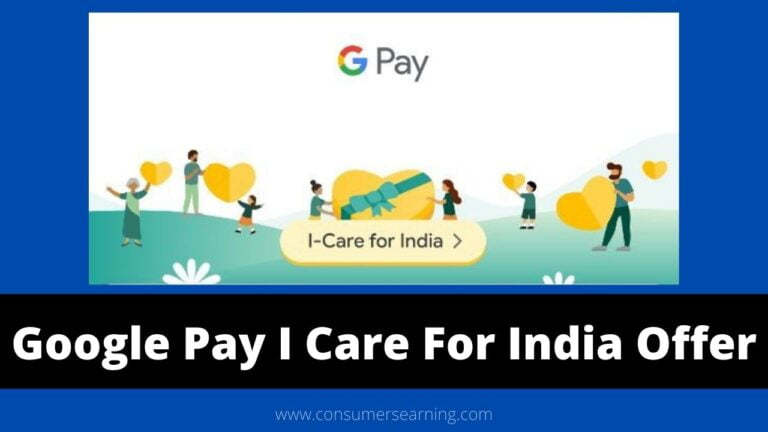 Google Pay I Care For India Offer