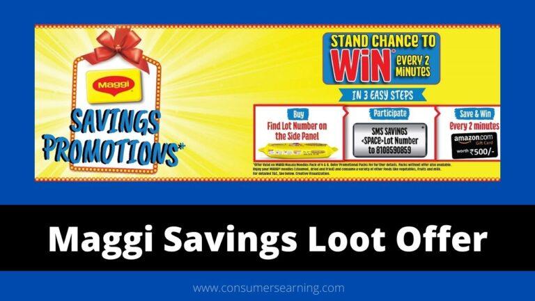 Maggi Savings Loot Offer