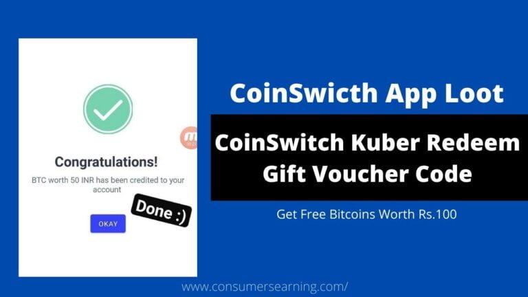 CoinSwitch Kuber Redeem Gift Voucher Code
