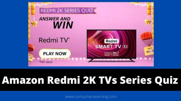 Amazon Redmi 2K TVs Series Quiz Answers Today