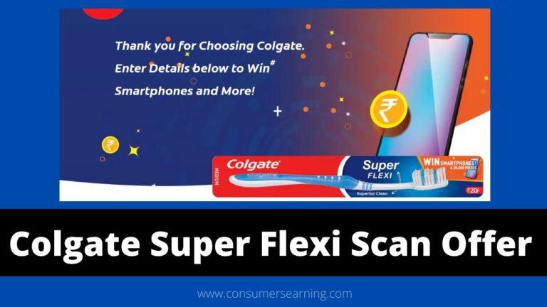 Colgate Super Flexi Scan Offer